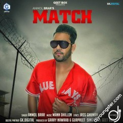 Match song download by Anmol Brar