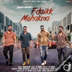 Fdaikk Mehakma song download by Mani Maan