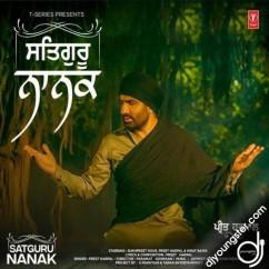 Satguru Nanak song download by Preet Harpal