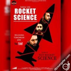 Rocket Science song download by Parrav Virk