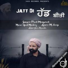 Jatt Di Hadd Beeti song download by Preet Manpreet