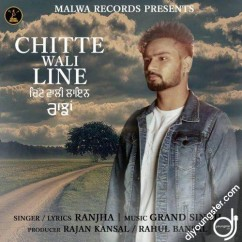 Chitte Wali Line song download by Ranjha
