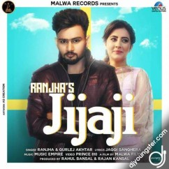 Jijaji song download by Ranjha,Gurlez Akhtar