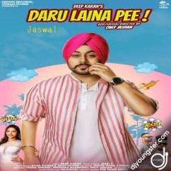 Daru Laina Pee song download by Deep Karan