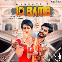 10 Bamb song download by Manrozz