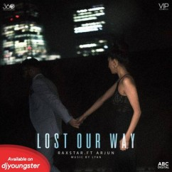 Lost Our Way song download by Raxstar