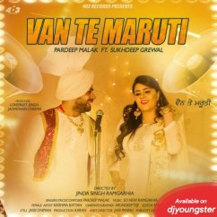 Van Te Maruti song download by Pardeep Malak