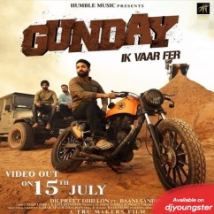 Gunday Ik Vaar Pher song download by Dilpreet Dhillon