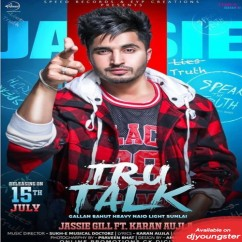 Tru Talk song download by Jassi Gill