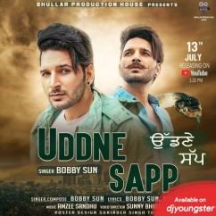Uddne Sapp song download by Bobby Sun