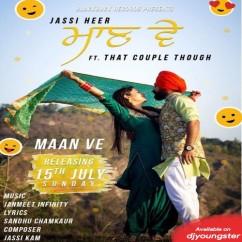 Maan Ve song download by Jassi Heer