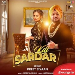 Kill Sardar song download by Preet Siyaan