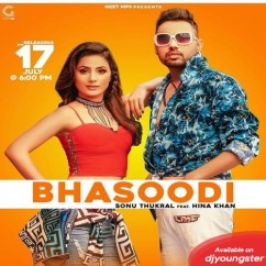 Bhasoodi song download by Sonu Thukral