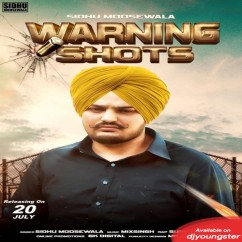 Warning Shots song download by Sidhu Moosewala