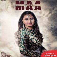Maa De Tarle song download by Shaina