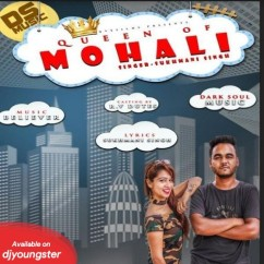 Queen of Mohali song download by Sukhmani Singh