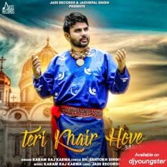 Teri Khair Hove song download by Karam Raj Karma