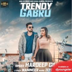 Trendy Gabru song download by Hardeep Gill