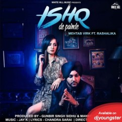 Ishq De Painde song download by Mehtab Virk