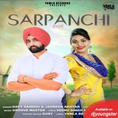 Sarpanchi song download by Gavy Sandhu