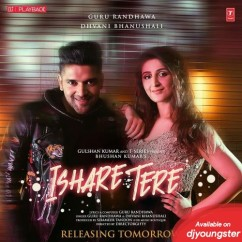 Ishare Tere song download by Guru Randhawa