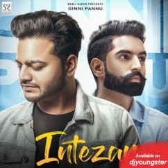Intezar song download by Ginni Pannu