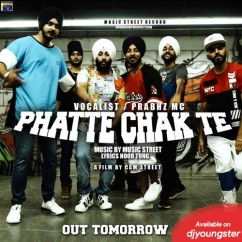 Phatte Chak Te song download by Prabhz Mc