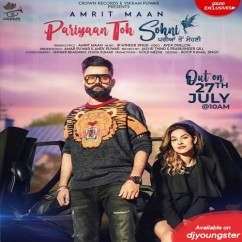 Pariyaan Toh Sohni song download by Amrit Maan