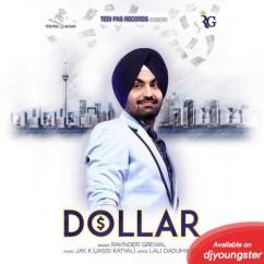 Dollar song download by Ravinder Grewal
