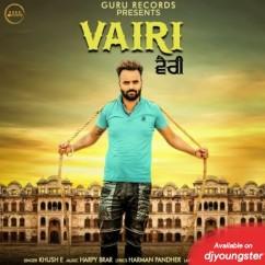 Vairi song download by Khush E