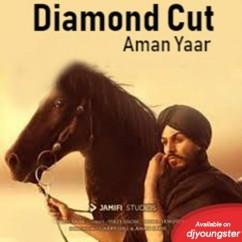 Diamond Cut song download by Aman Yaar