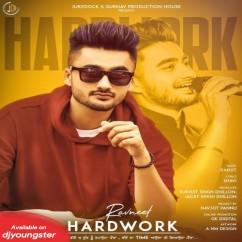 Hardwork song download by Ravneet