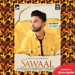 Sawaal song download by Naaz