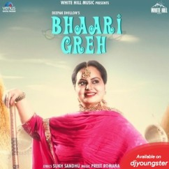Bhaari Greh song download by Deepak Dhillon