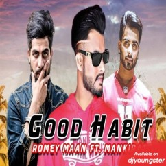 Good Habit Romey Maan mp3