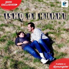 Ishq Di Kukki song download by Raghav Sachar