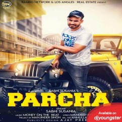 Parcha song download by Sabhi Susania