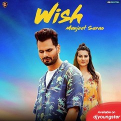 Wish song download by Manjeet Sarao