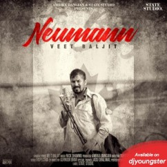 Neumann song download by Veet Baljit