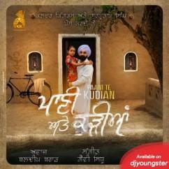 Pani Te Kudiyan song download by Baldeep Brar