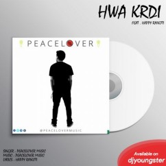Hwa Krdi song download by Peacelover Music