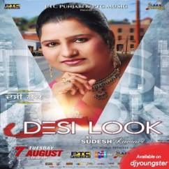 Desi Look song download by Sudesh Kumari