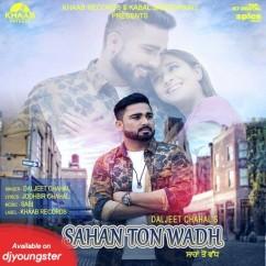 Sahan Ton Wadh Daljeet Chahal mp3