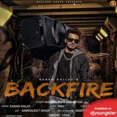 Backfire song download by Karan Kailay