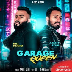 Garage Queen song download by Amrit Sohi