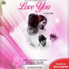 Love You song download by Sucha Yaar