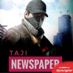 Newspaper Taji mp3