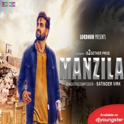 Manzilan song download by Satinder Virk