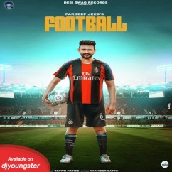 Football song download by Pardeep Jeed