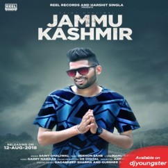 Jammu Kashmir song download by Sainy Dhaliwal